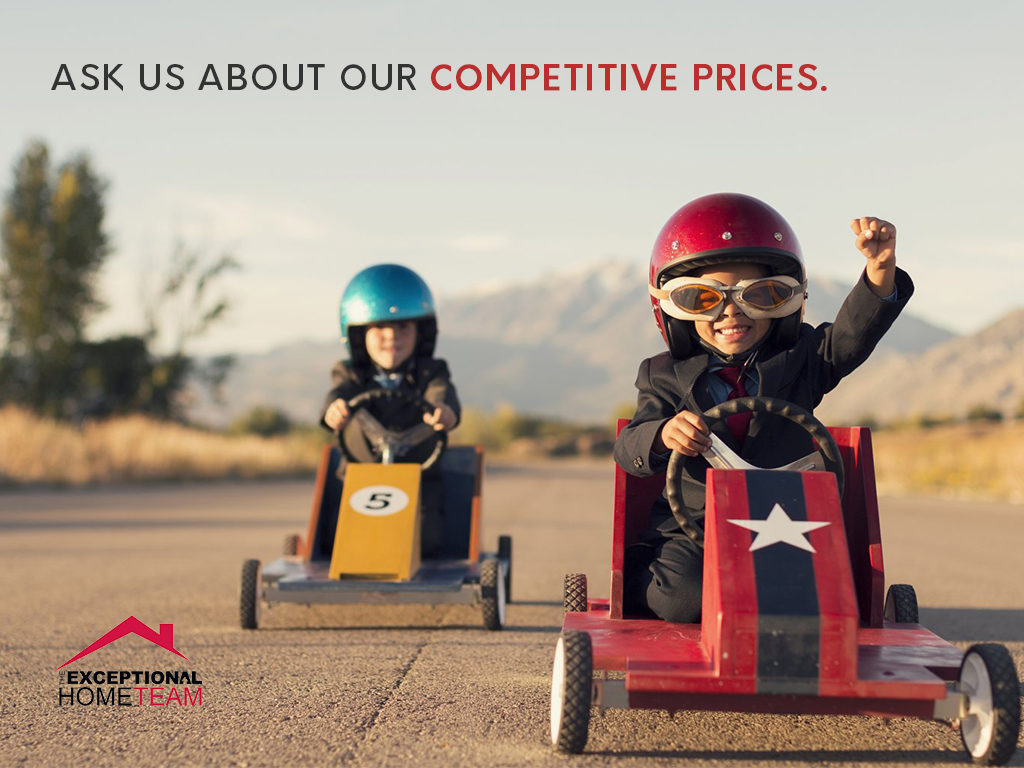 Ask us about our competitive prices to get your home sold.